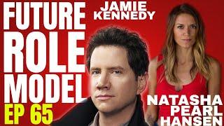 Future Role Model w/ Natasha Pearl Hansen Ep 65 Jamie Kennedy