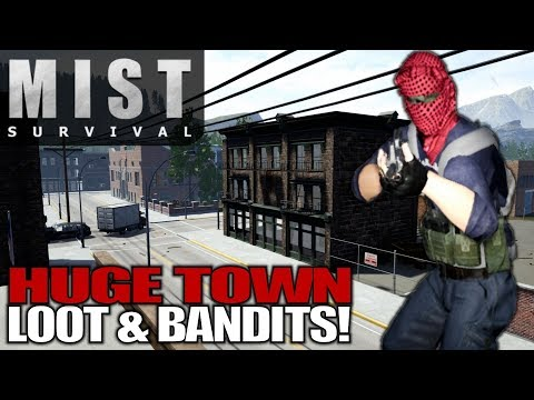 HUGE TOWN LOOT & BANDITS! | Mist Survival | Let's Play Gameplay | S01E16