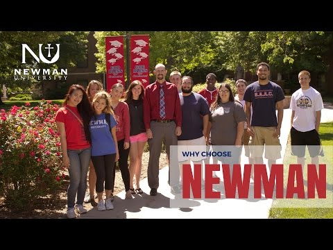 Why Choose Newman University? Students share their reason