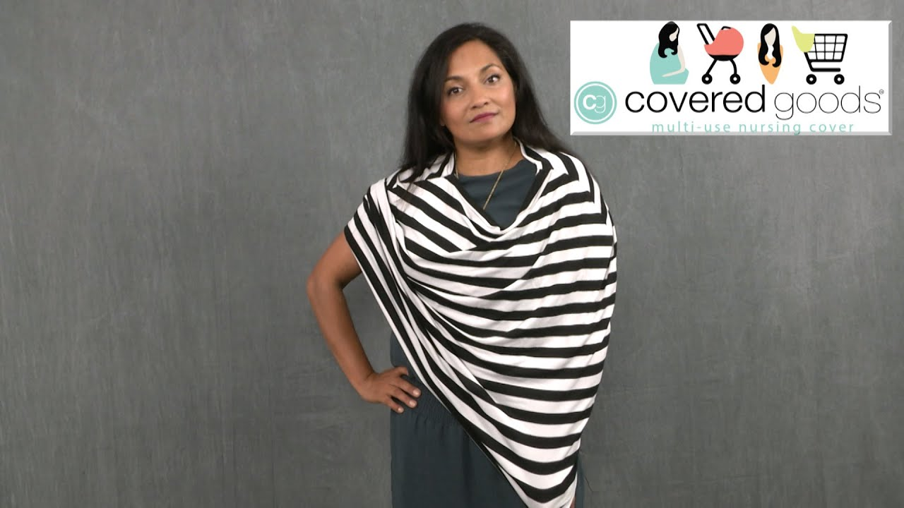 4b300c0c30acb Multi-use Nursing Cover from Covered Goods - YouTube