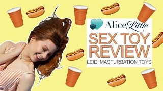 Leidi Masturbation Toys - Sex Toy Review with Alice Little