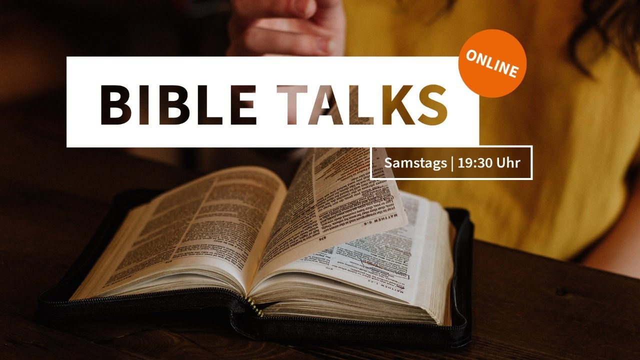 Bible Talks 🇬🇧 – The interactive Bible event of the TOS church