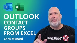 How To Create An Outlook Contact Group (Distribution List) From Excel Data?