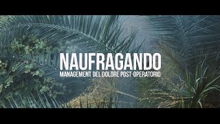 NAUFRAGANDO - Management Del Dolore Post-Operatorio