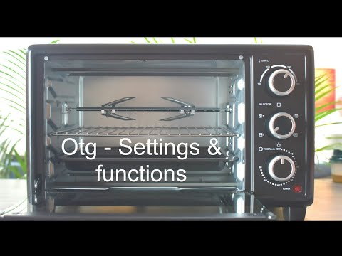 otg---all-about-settings-&-functions-|-beginner's-guide-|-baking-essentials-|-prestige-potg-20rc-use