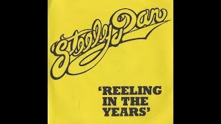 Reelin' in the years-Steely Dan