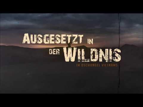 Bear Grylls ❌ Ausgesetzt in der Wildnis ❌ Vietnam | Dokumentation 2018 NEU und in HD