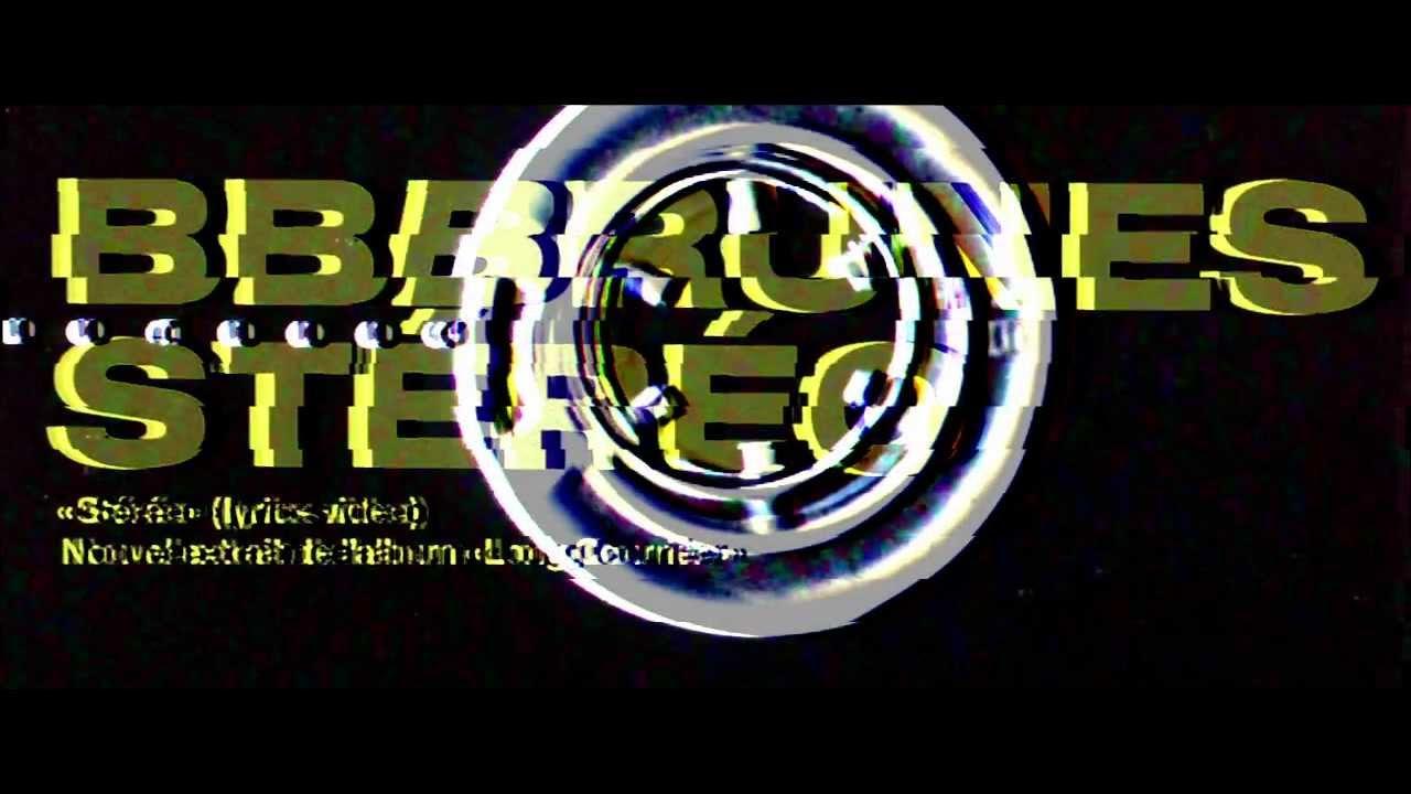 bb-brunes-stereo-lyrics-video-bbbrunesmusic