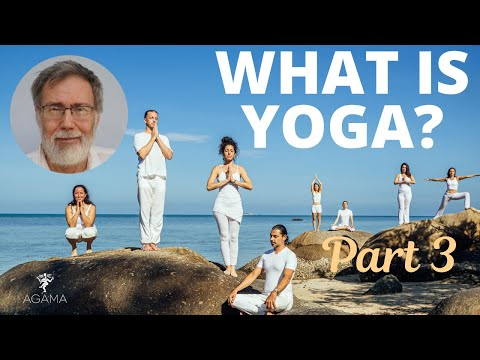 What is Yoga - Part 3 of 3