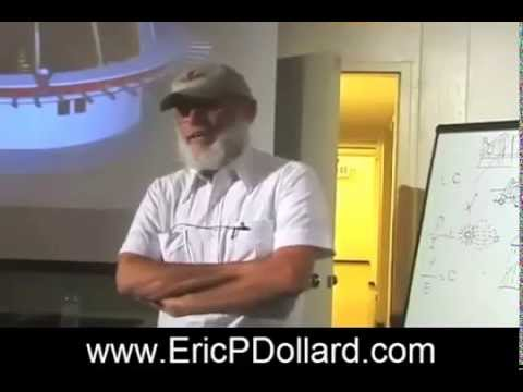 Eric Dollard...History and Theory of Electricity.