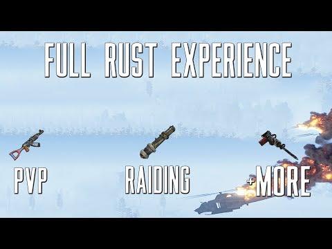 The Rust Experience ( Raiding, Defending Raid, PVP +MORE )
