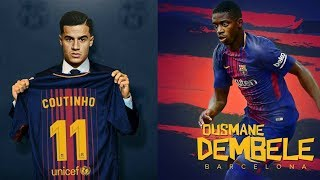 Barcelona signs coutinho and dembele | done deals | alexis sanchez to man city transfer news 2017