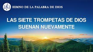 Canción cristiana | Las siete trompetas de Dios suenan nuevamente