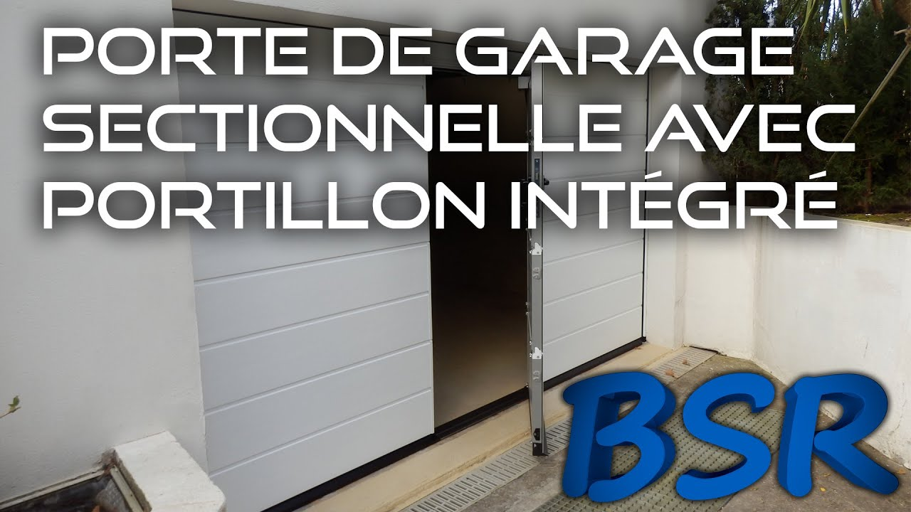Porte de garage sectionnelle avec portillon int gr youtube for Porte garage sectionnelle avec portillon