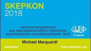 Verschwörungstheorien - Michael Marquardt (Skepkon 2018)