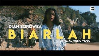 Download lagu Dian Sorowea - Biarlah