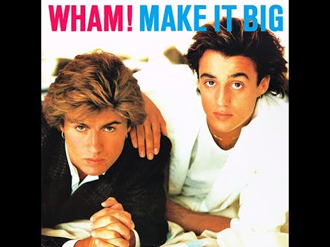 Everything She Wants WHAM! Make It Big 1984 LP