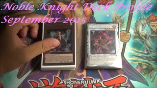 Yu-Gi-Oh! Noble Knight Deck Profile September 2015