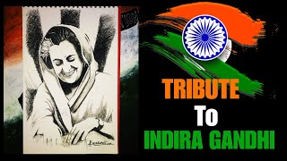 Drawing Indira Gandhi | A Tribute To Her | INDEPENDENCE DAY SPECIAL 2018 EPISODE #3