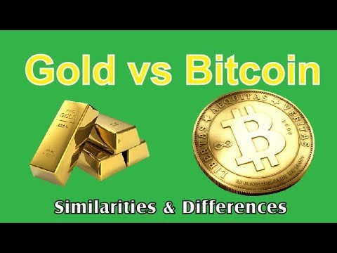 Gold vs Bitcoin: Similarities and differences