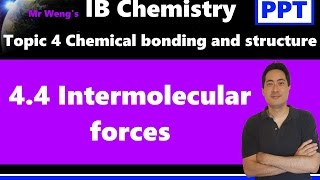 IB Chemistry Topic 4.4 Intermolecular forces