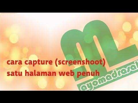 Cara Screenshoot Capture Satu Halaman Penuh Web