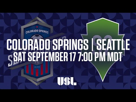 WATCH LIVE: Colorado Springs Switchbacks FC vs Seattle Sounders FC 2 9-17-16