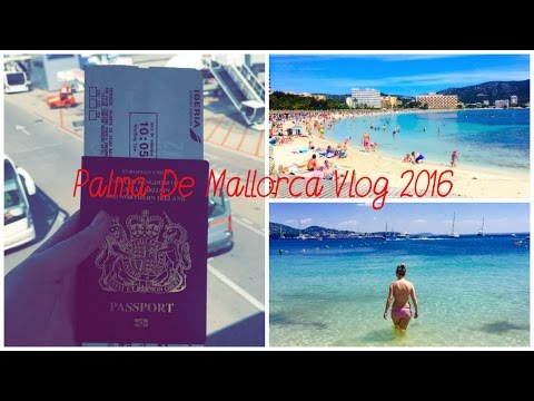 Palma De Mallorca, Holiday Vlog 2016