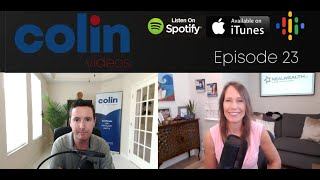 Colin Videos 23: Kathy Fettke on focus, finding your niche and buying recession proof investments