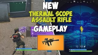 New Thermal Scope Assault Rifle Gameplay ( Fortnite Battle Royale)