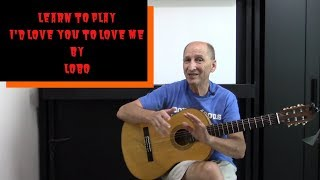 Learn to Play: I'd Love You to Want Me by Lobo