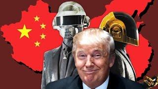 Donald Trump Ft Daft Punk China China China China