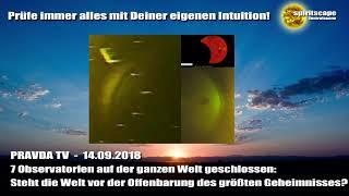 7 Observatorien auf der ganzen Welt geschlossen: Steht die Welt vor... - Pravda TV - 14.09.18