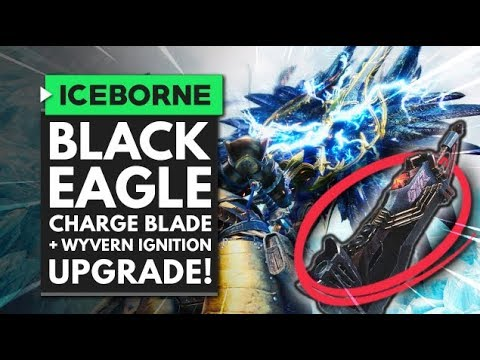Monster Hunter World Iceborne | Wyyvern Ignition IS BACK + New Black Eagle Charge Blade! thumbnail