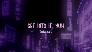 Doja cat - Get into it, yuh (lyrics)