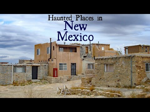 Haunted Places in New Mexico