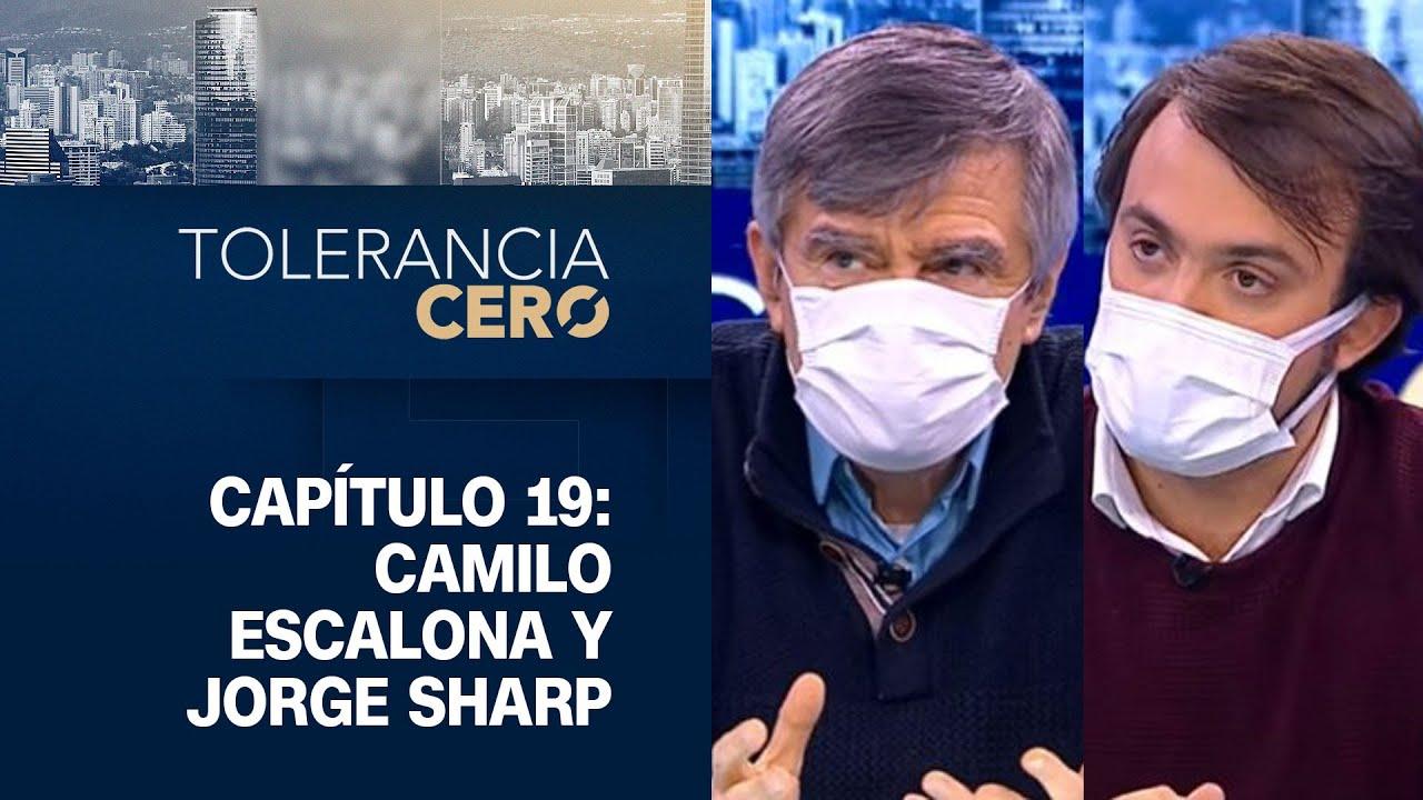 Tolerancia Cero   Temporada 2021, Capítulo 19: Jorge Sharp y Camilo Escalona