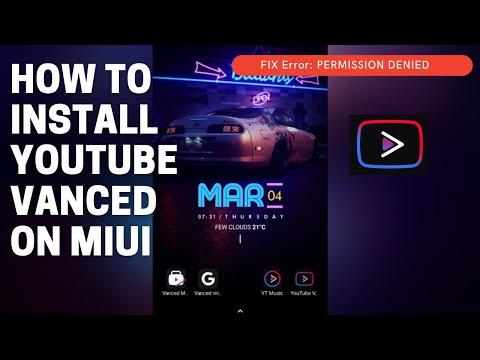 How to Install YouTube Vanced on MIUI nonroot | Permission Denied | Install Error Fix | Login Error