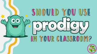 Should You Use Prodigy Math Game In Your Classroom?
