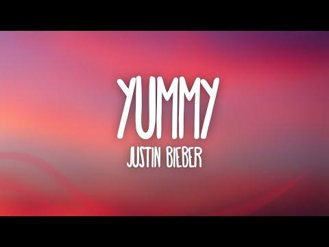 Justin Bieber - Yummy (Lyrics)