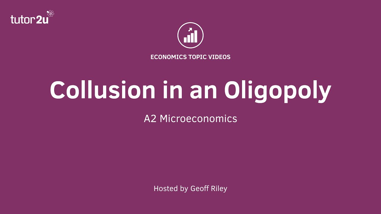 Oligopoly and Collusion (Revision Essay Plan) | Economics | tutor2u
