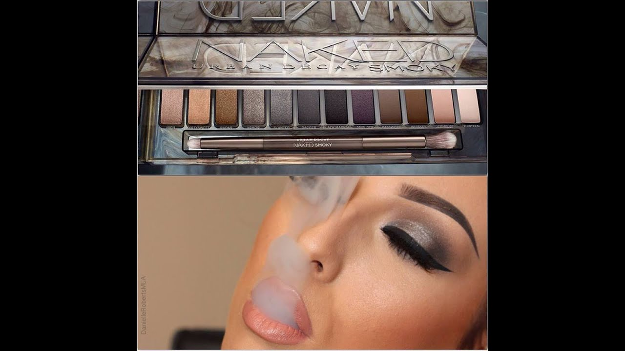 Naked Smoky Tutorial By Danielle Roberts Mua Youtube Urban Decay Eyeshadow Palette