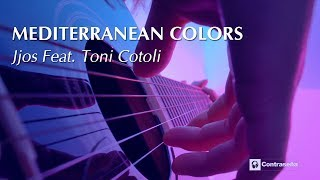Ambient Relaxing Music, Meditation & Sleep Music by Jjos - Mediterranean Colors (feat. Toni Cotoli)