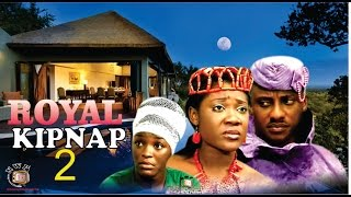 Royal Kidnap 2 -  Nigerian Nollywood Movie