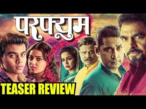Perfume Teaser Review   Monalisa Bagal   Omkar Dixit   1st