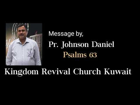 Malayalam Christian Message By Pr. Johnson Daniel-  Psalms 63
