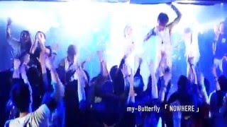 「NOWHERE」by my-Butterfly feat. NOBUYA(ROTTENGRAFFTY), KAT & tomon...