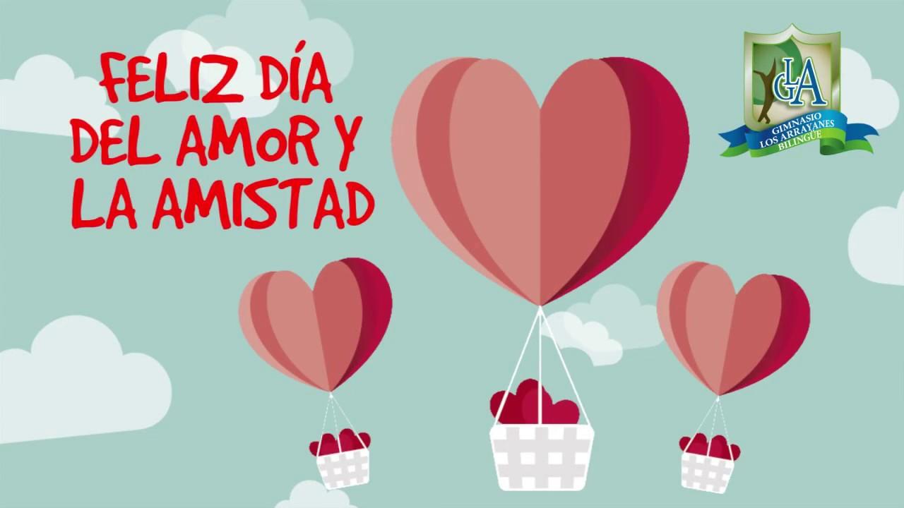 Feliz Día Del Amor Y La Amistad Gimnasio Los Arrayanes
