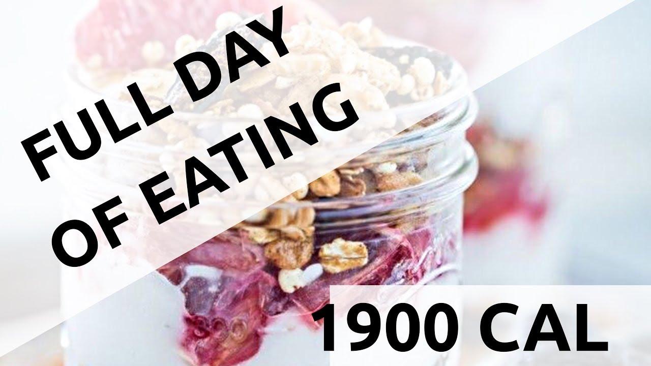 FULL DAY OF EATING | 1900 CALORIE DIET