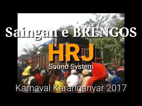 HRJ Sound system Saingan Brengos Karnaval Karanganyar 2017